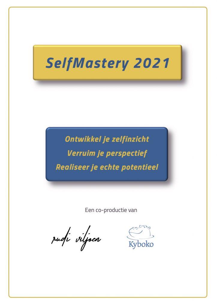 Selfmastery workshop 2021